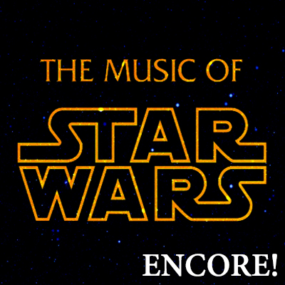 STAR WARS-ENCORE!